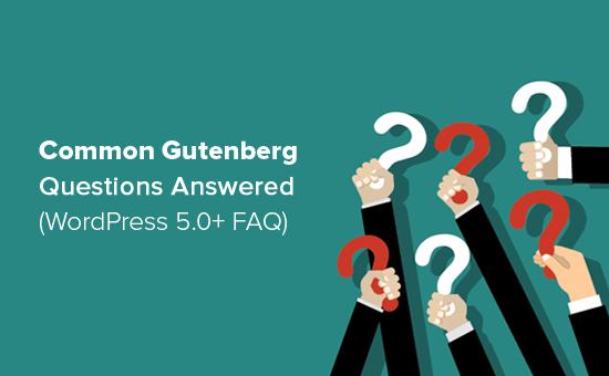 Gutenberg编辑器常见问题解答