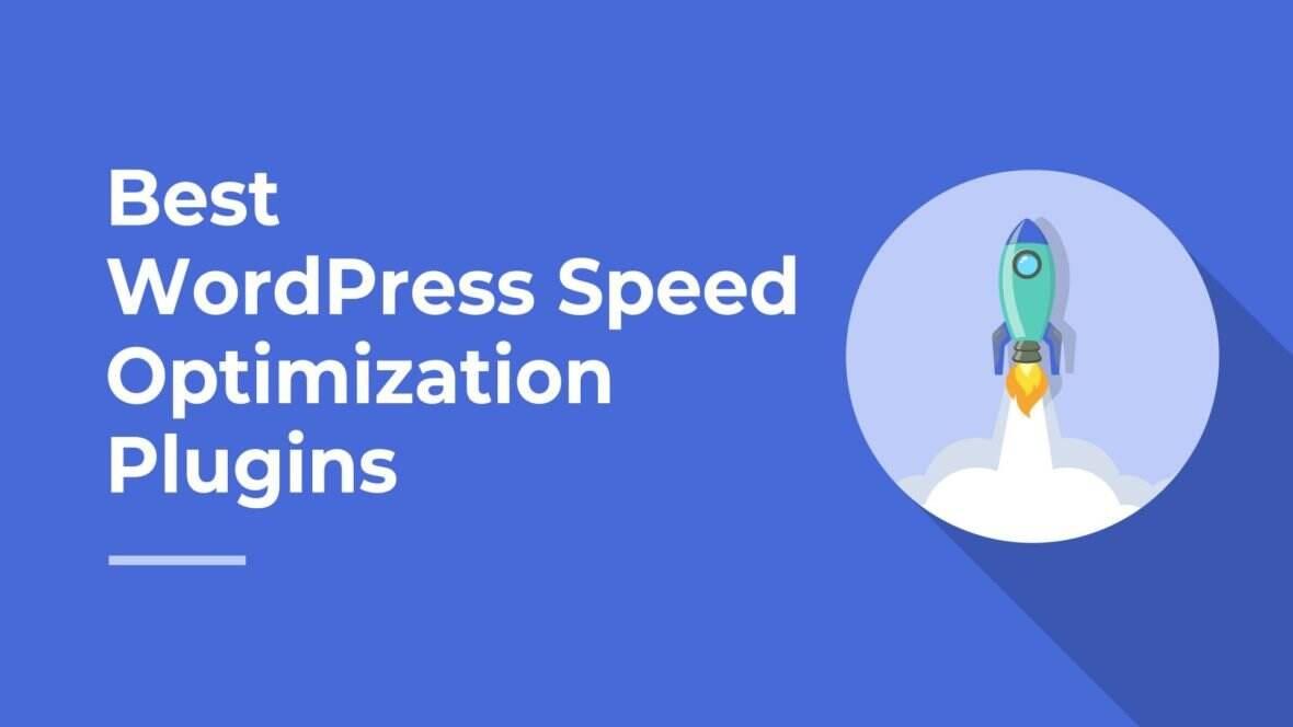最佳WordPress速度优化插件