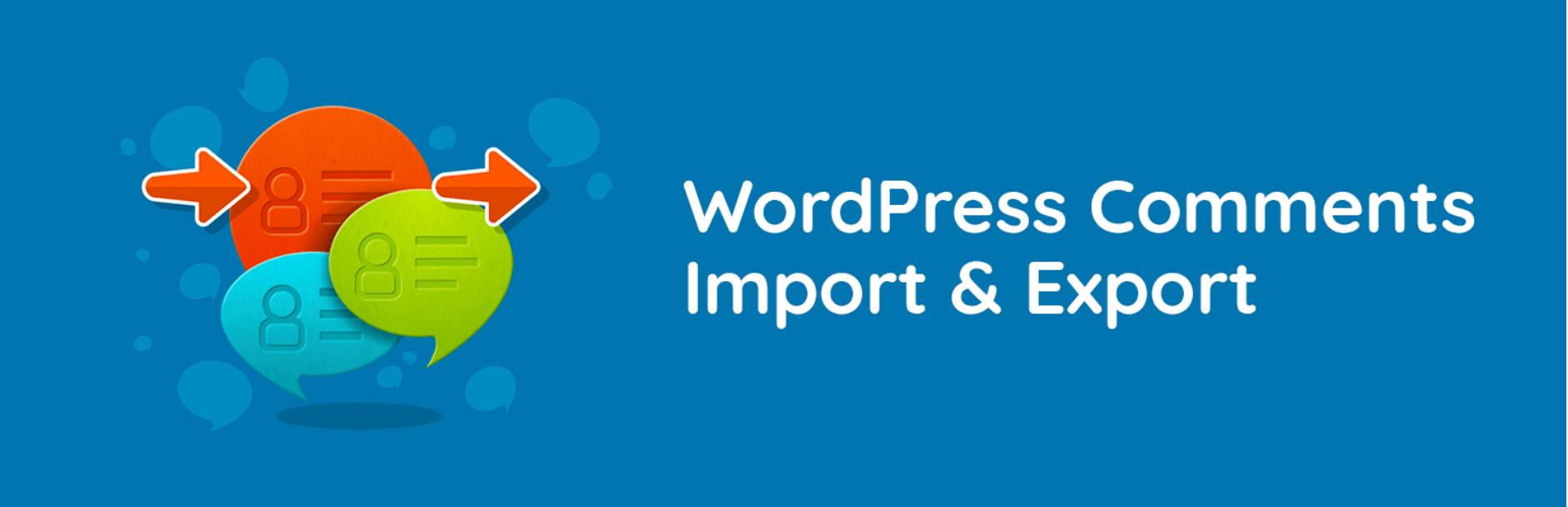WordPress Comments Import & Export