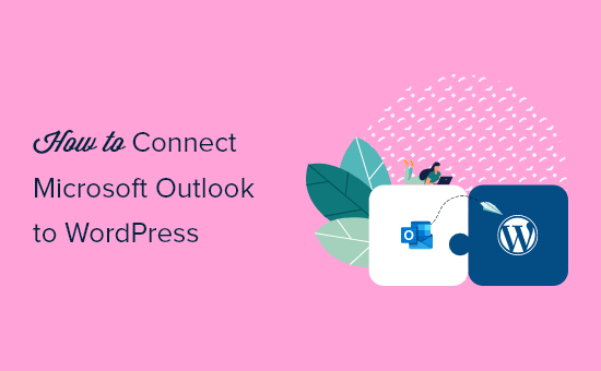 connect-microsoft-outlook-to-wordpress