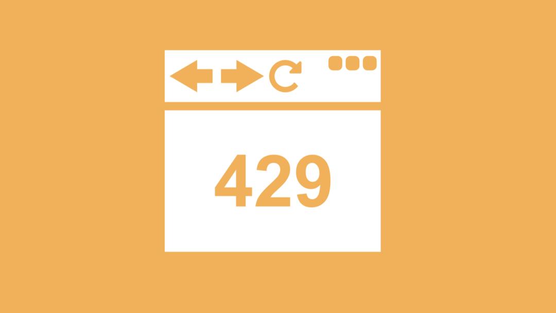 什么是HTTP 429 Error