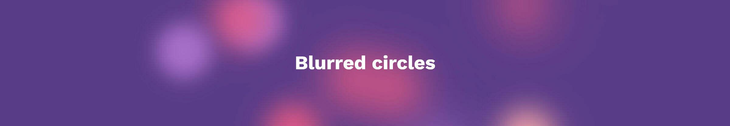 blurred circles动画效果